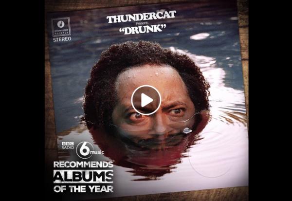 Ακούστε το νέο άλμπουμ του Thundercat - Drunk (BBC Radio 6 album of the year!)
